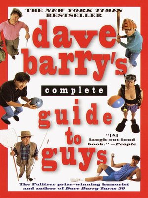 cover image of Dave Barry's Complete Guide to Guys