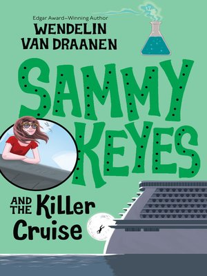 cover image of Sammy Keyes and the Killer Cruise