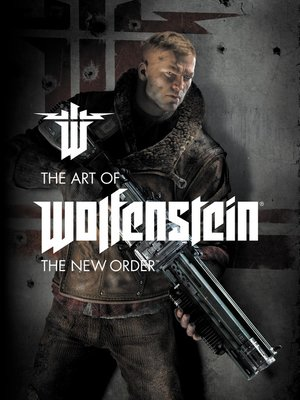 cover image of The Art of Wolfenstein: The New Order