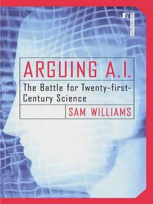 cover image of Arguing A. I.