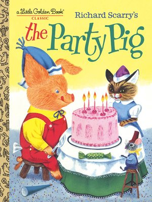 cover image of Richard Scarry's the Party Pig