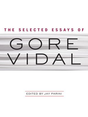 cover image of The Selected Essays of Gore Vidal