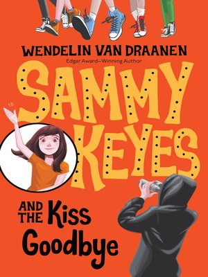 cover image of Sammy Keyes and the Kiss Goodbye