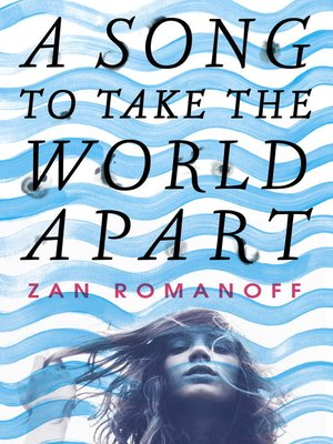 cover image of A Song to Take the World Apart