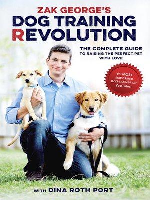 cover image of Zak George's Dog Training Revolution