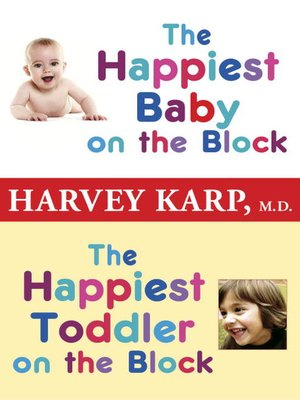 cover image of The Happiest Baby on the Block and the Happiest Toddler on the Block