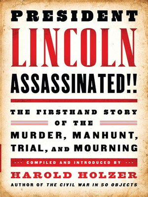 cover image of President Lincoln Assassinated!!