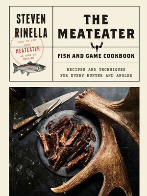 cover image of The MeatEater Fish and Game Cookbook