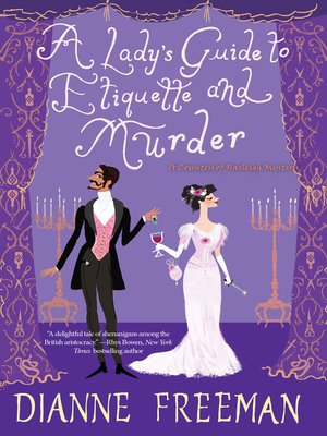 cover image of A Lady's Guide to Etiquette and Murder