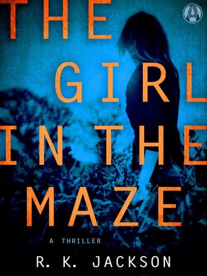 cover image of The Girl in the Maze