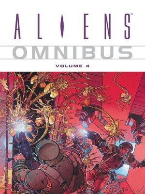 cover image of Aliens Omnibus, Volume 4