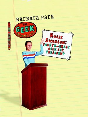 cover image of Rosie Swanson: Fourth-Grade Geek for President