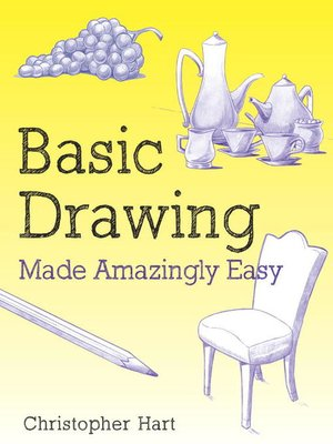 cover image of Basic Drawing Made Amazingly Easy