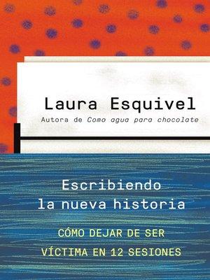 cover image of Escribiendo la nueva historia