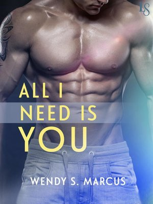 cover image of All I Need Is You