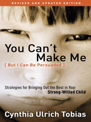 cover image of You Can't Make Me (But I Can Be Persuaded)