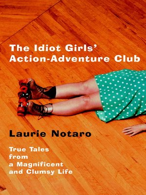 cover image of The Idiot Girls' Action-Adventure Club
