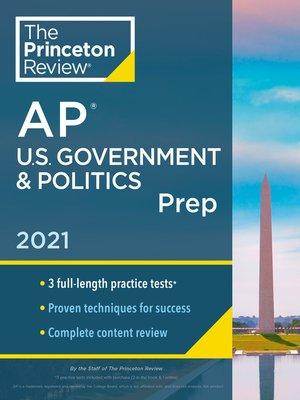 cover image of Princeton Review AP U.S. Government & Politics Prep, 2021