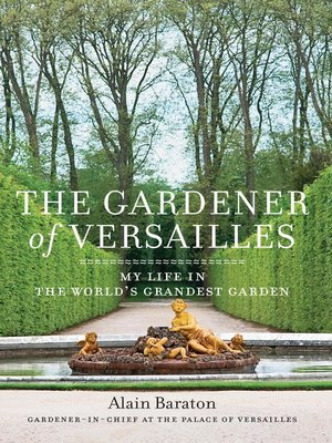cover image of the gardener of versailles