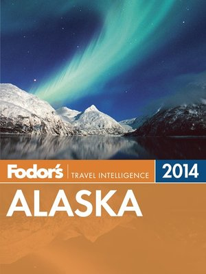 cover image of Fodor's Alaska 2014