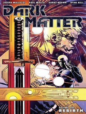 cover image of Dark Matter, Volume 1