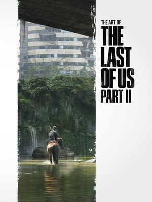 cover image of The Art of The Last of Us Part 2