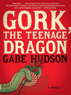 cover image of Gork, the Teenage Dragon