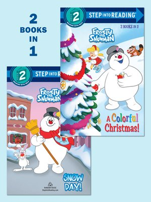 cover image of A Colorful Christmas!/Snow Day! (Frosty the Snowman)