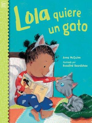 cover image of Lola quiere un gato
