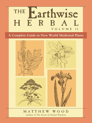 cover image of The Earthwise Herbal, Volume II