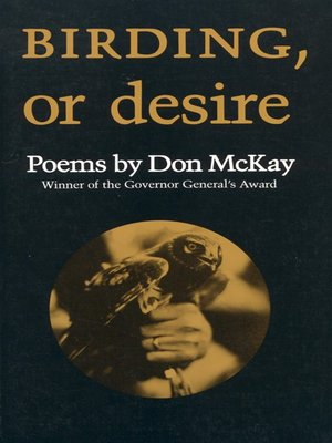 cover image of Birding, or Desire
