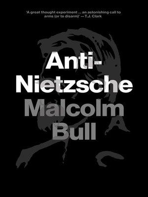 cover image of Anti-Nietzsche