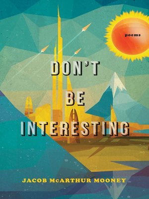 cover image of Don't Be Interesting
