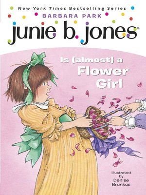 cover image of Junie B. Jones Is (almost) a Flower Girl
