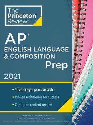 cover image of Princeton Review AP English Language & Composition Prep, 2021
