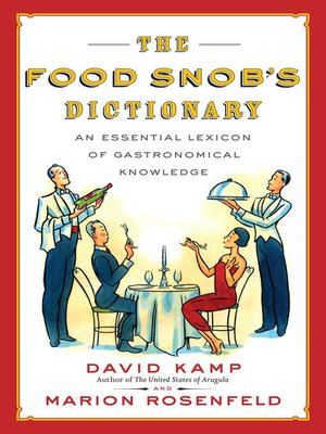 cover image of The Food Snob's Dictionary