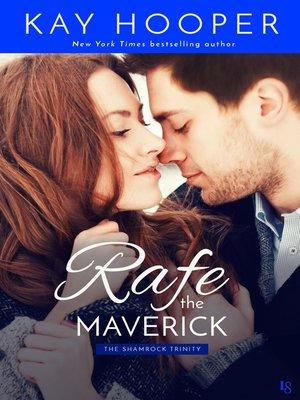 cover image of Rafe, the Maverick
