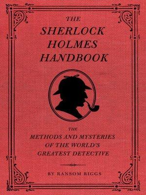The Sherlock Holmes Handbook By Ransom Riggs Overdrive Rakuten