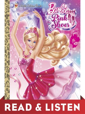cover image of Barbie in the Pink Shoes Little Golden Book