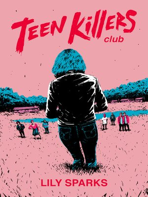 cover image of Teen Killers Club