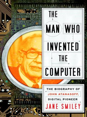 cover image of The Man Who Invented the Computer