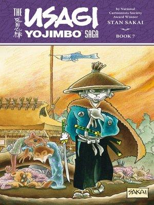 cover image of The Usagi Yojimbo Saga, Volume 7