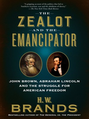 cover image of The Zealot and the Emancipator