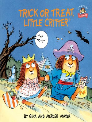 cover image of Trick or Treat, Little Critter