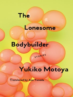 cover image of The Lonesome Bodybuilder