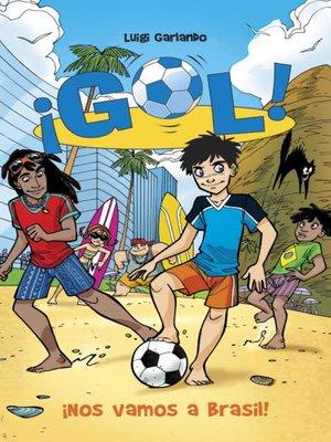 cover image of ¡Nos vamos a Brasil!
