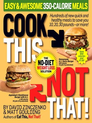 cover image of Cook This, Not That! Easy & Awesome 350-Calorie Meals