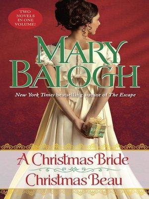 cover image of A Christmas Bride / A Christmas Beau