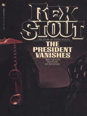 cover image of The President Vanishes
