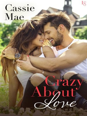cover image of Crazy About Love